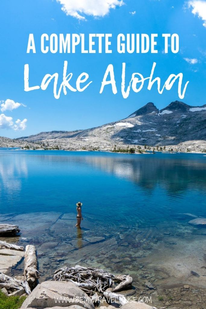 The ultimate Lake Aloha hiking and backpacking guide, with absolutely everything you need to know, including choosing between a day hike and an overnight backpacking trip, camping tips, and things to do in the area. #LakeAloha