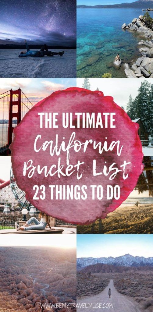 The ultimate California bucket list with 23 of the best things to do, according to a local! #California