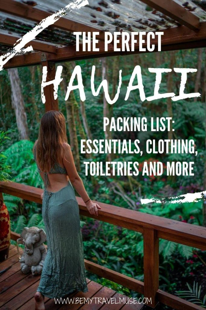 The perfect Hawaii packing list for women, with a complete list of essentials, clothing, toiletries, and things you may not have thought of bringing to Hawaii, but absolutely should. #Packinglist
