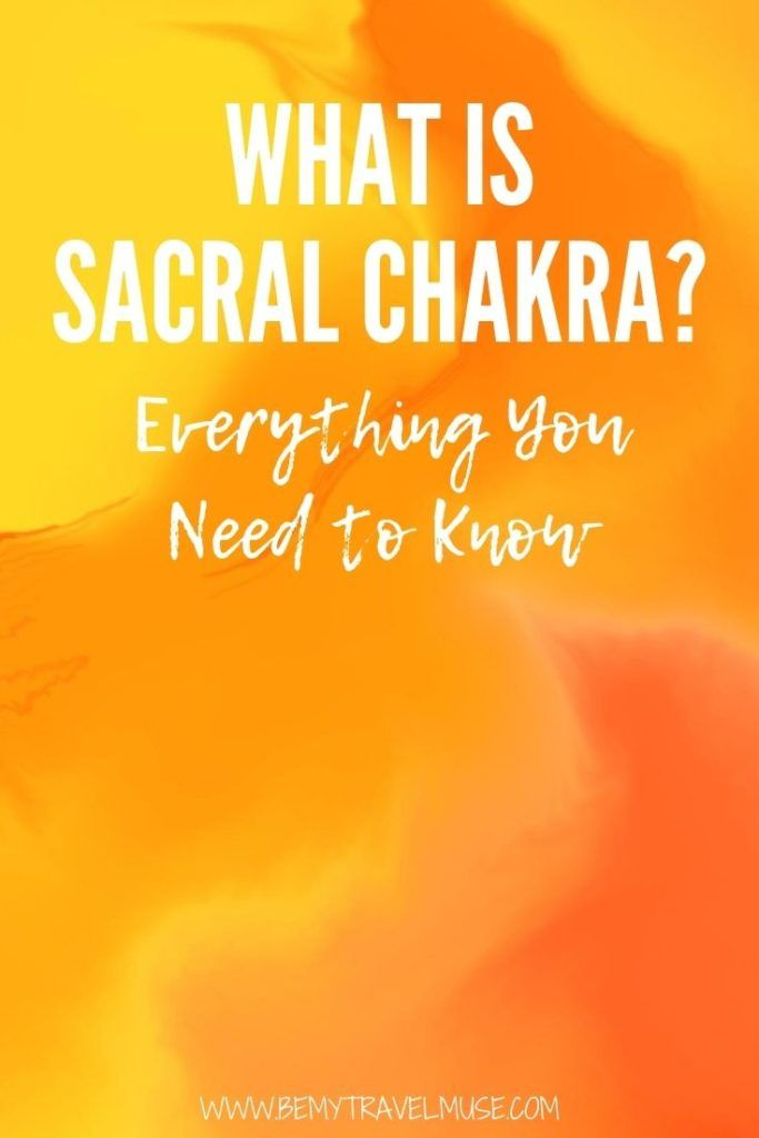 What is sacral chakra? How can you balance your sacral chakra? What happens when your sacral chakra is blocked or unbalanced? Click to read this post to find out everything you need to know about Sacral Chakra #SacralChakra #Chakra