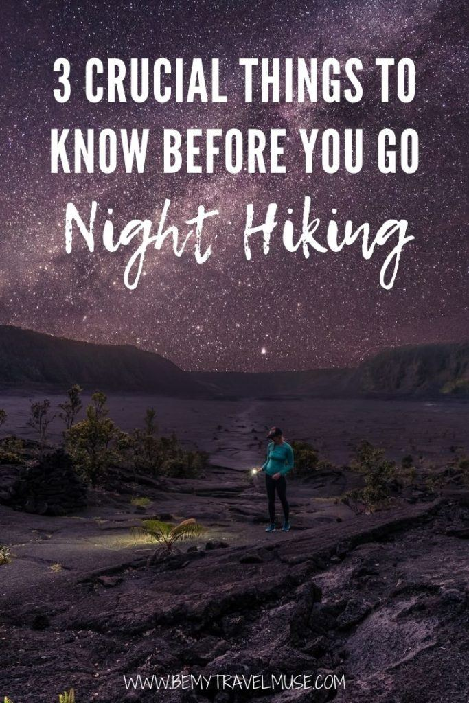 3 crucial things to know before you go hiking at night! Preparing for a night hike, perhaps for the first time? Learn how to pick the right trail for night hiking, how to prepare for a night hike, and ways to keep yourself safe. #Hiking