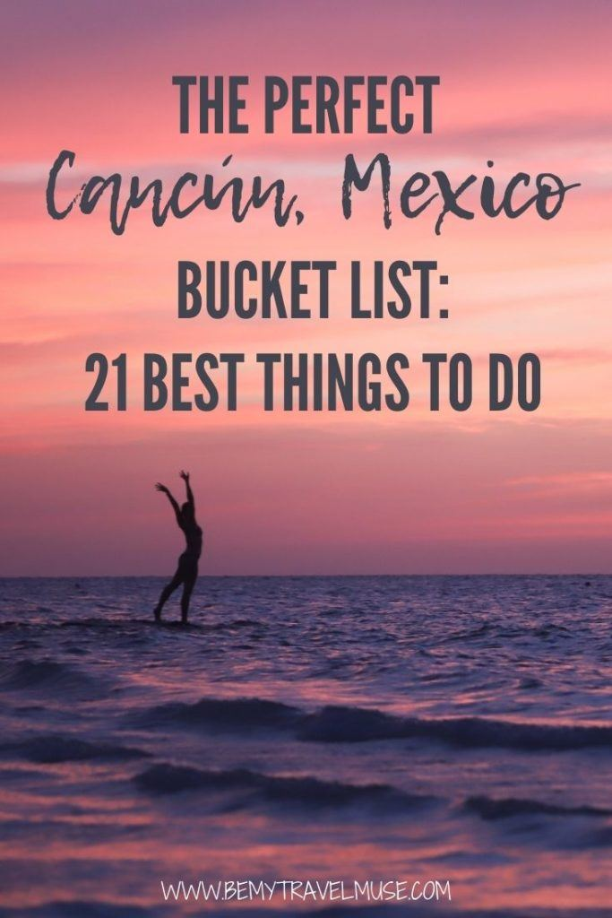 the perfect Cancún, Mexico bucket list, with 21 awesome things to do! The Yucatán Peninsula in Mexico is filled with outdoor adventures, and this list will help you plan the best trip to Cancún and have a fabulous time. #Cancun