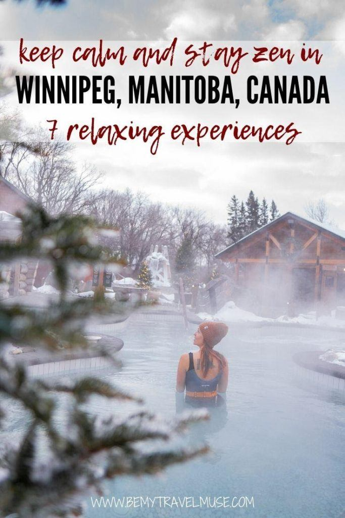 7 peaceful, relaxing, and meditative experiences to explore when in Winnipeg, Manitoba, Canada. These health and wellness experiences will help you find your winter zen in Winnipeg.