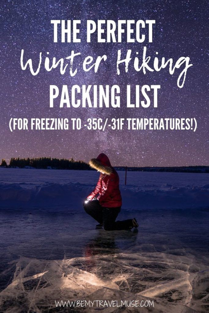 The perfect winter hiking packing list, ideal for freezing to -35C/-31F temperatures! Find out what to wear to keep you warm and safe and comfortable when hiking in the winter. #WinterHiking