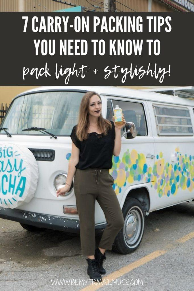 7 awesome carry-on packing tips you need to know to pack light and stylishly. Learn how you can travel with carry-on only from a travel expert, find out what is essential to pack for your trips, and what isn't! #carryon