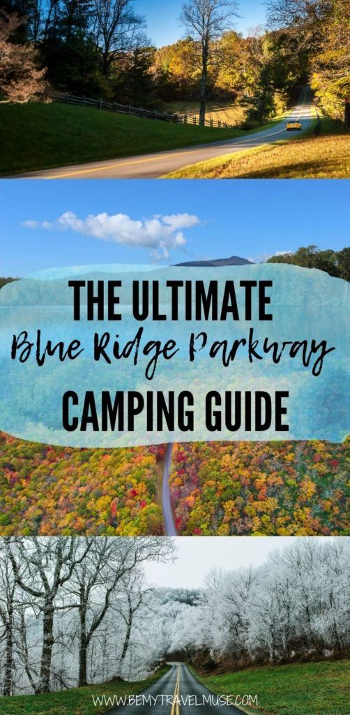 The ultimate Blue Ridge Parkway camping guide! Get camping tips and all of the best things to do in each of the 8 campgrounds! #BlueRidgeParkway