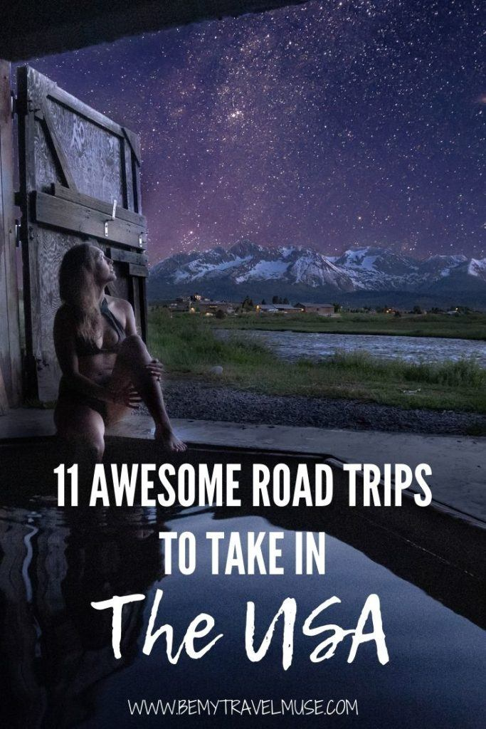 Here are 11 awesome road trips to take in the USA. Planning an epic road trip in the USA? Here's a bucket list with some of the best road trip itineraries for an adventure of a lifetime! #RoadTrip #USARoadTrips