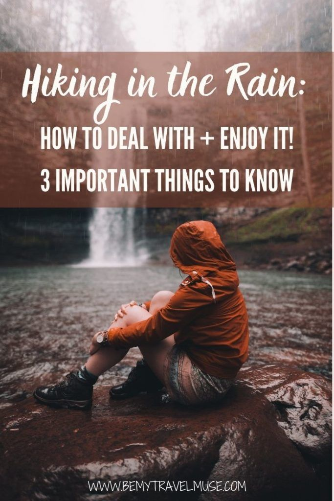 How to deal with hiking in the rain and enjoy it. Click to see what are the 3 important things you need to know to be able to stay safe and enjoy hiking in the rain. Get insider tips from an avid hiker with years of solo hiking experience! #HikingTips