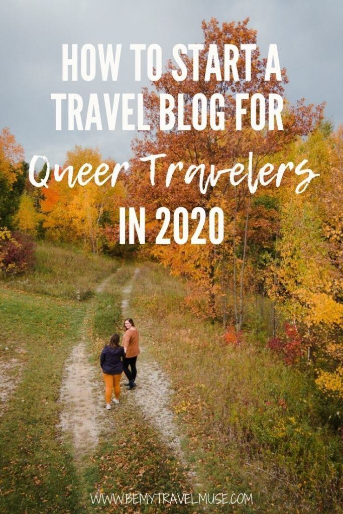 How to start a travel blog for queer traveler in 2020 - If you are hoping to start a travel blog that focuses on LGBTQ+ travel, get tips from this queer travel blogger, who successfully launched her travel blog in 2020! #LGBTQTravel #TravelBlog