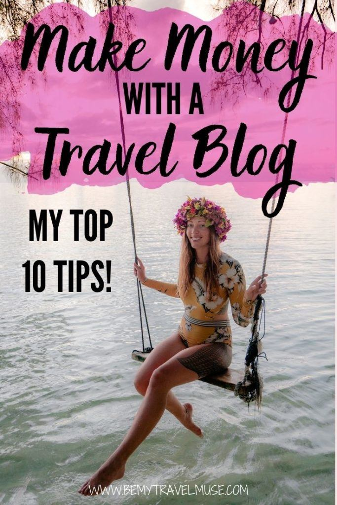 How to make money with a travel blog: 2020 edition! I have been a travel blogger for over 8 years now, and here are my top 10 tips on monetizing your blog to help you turn a travel blog into a full-time business. Click to read now! #TravelBlog #Travelblogging