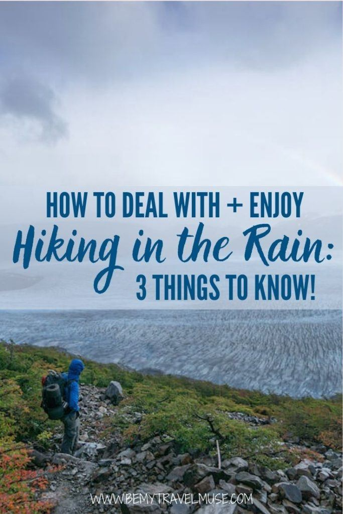 How to deal with + enjoy hiking in the rain: 3 important things to know! Learn how to prepare for wet weather condition while hiking, the best hiking rain gear, and how to keep your photography equipment safe and dry. #HikingTips