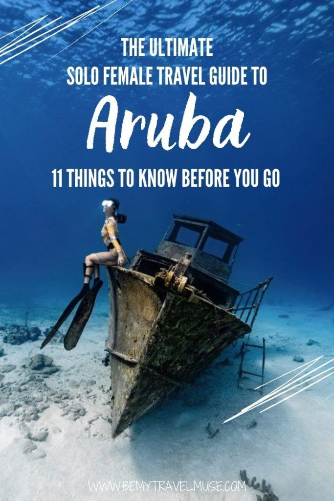 The ultimate solo female travel guide to Aruba, with 11 important things you must know before you go. Learn about safety, fun ways to meet others as a solo traveler, best places to stay in Aruba, best way to get around, and fun things to do that are solo traveler friendly. Be sure to read this article before you visit Aruba! #Aruba