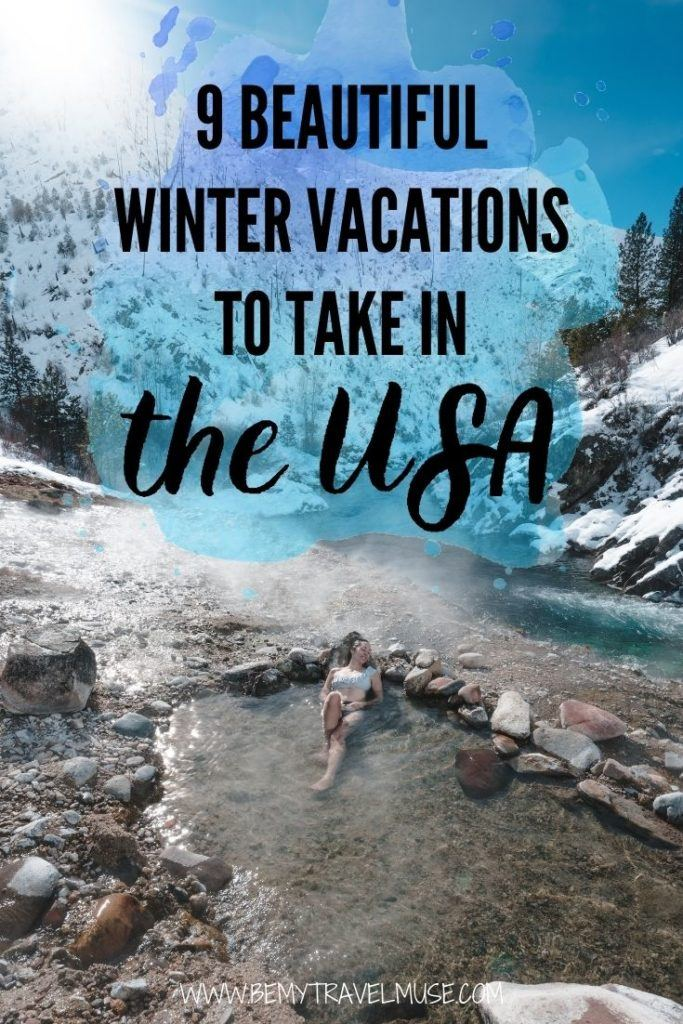 Planning a winter vacation in the USA? Here are 9 amazing spots - some full-on snowy, some warm and fun! Explore deserts, hot springs, skiing, national parks, retreats and more fun things to do in each destination and plan your winter holiday now. #WinterHoliday #USATravel
