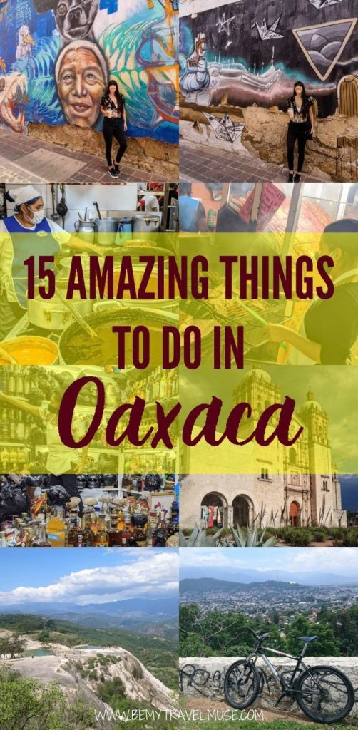 Here are 15 amazing things you can do in Oaxaca, Mexico! Get to know the local art and food scenes, and discover free and cheap things to do in Oaxaca. #Oaxaca #mexico