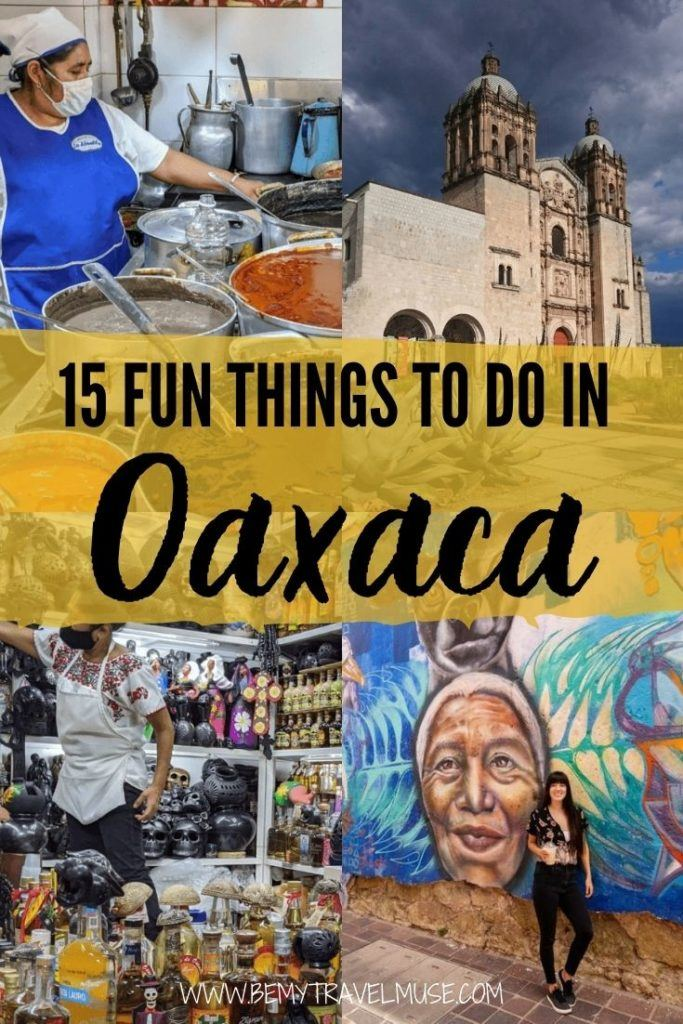 Planning a trip to Oaxaca? Here are 15 fun things to do in this lovely spot in Mexico, with lots of delicious local food and free activities included on the list. #Oaxaca #Mexico