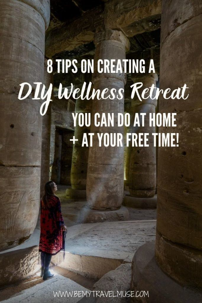 My 8 best tips on creating a DIY wellness retreat that you can create at home, and participate during your free time! Learn how to build the foundation of a retreat, get inspiration on meditation, journal, and body movement, music, food, mind opening practice ideas, and welcome the new year with peace and joy. #Wellness #Retreat