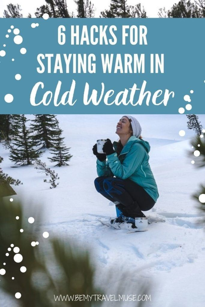 Click for 6 clever hacks for staying warm in cold weather. If you are planning to hike or explore the great outdoors this winter. make sure you know all of the important ways to stay warm!