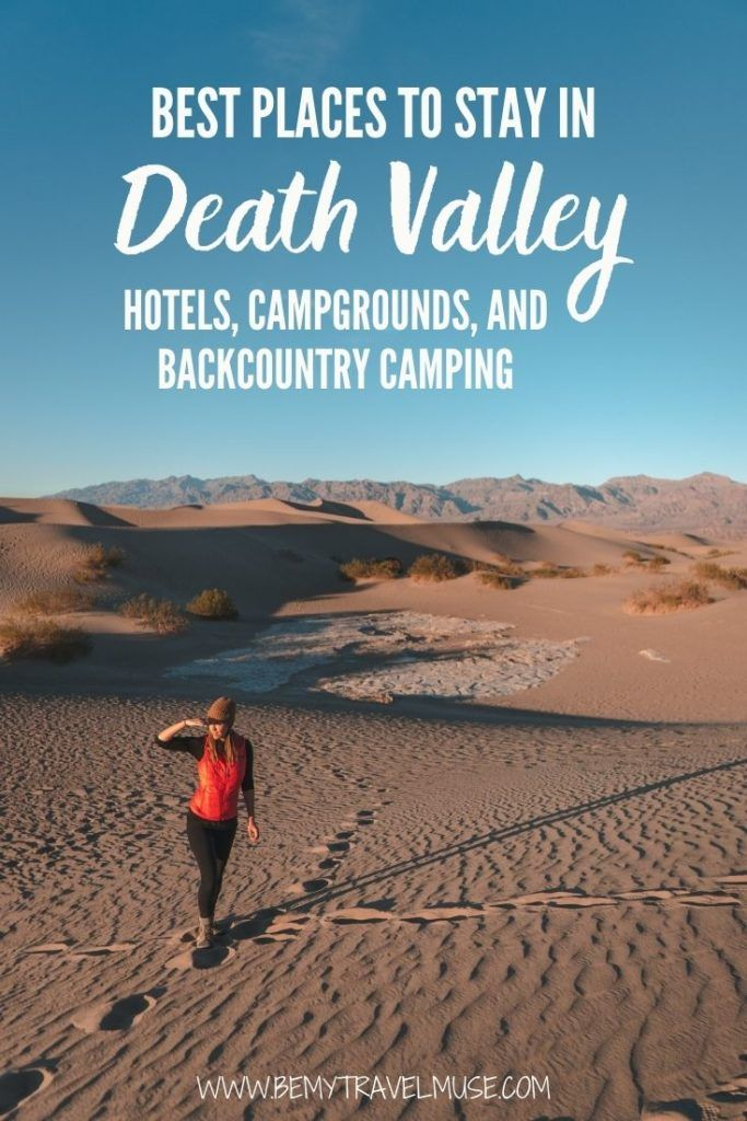 Where to camp safely and stay in Death Valley National Park? From luxury hotels, budget hotels, campgrounds, to backcountry camping, here are all of the best places to stay in Death Valley to help you make the most of your desert trip.