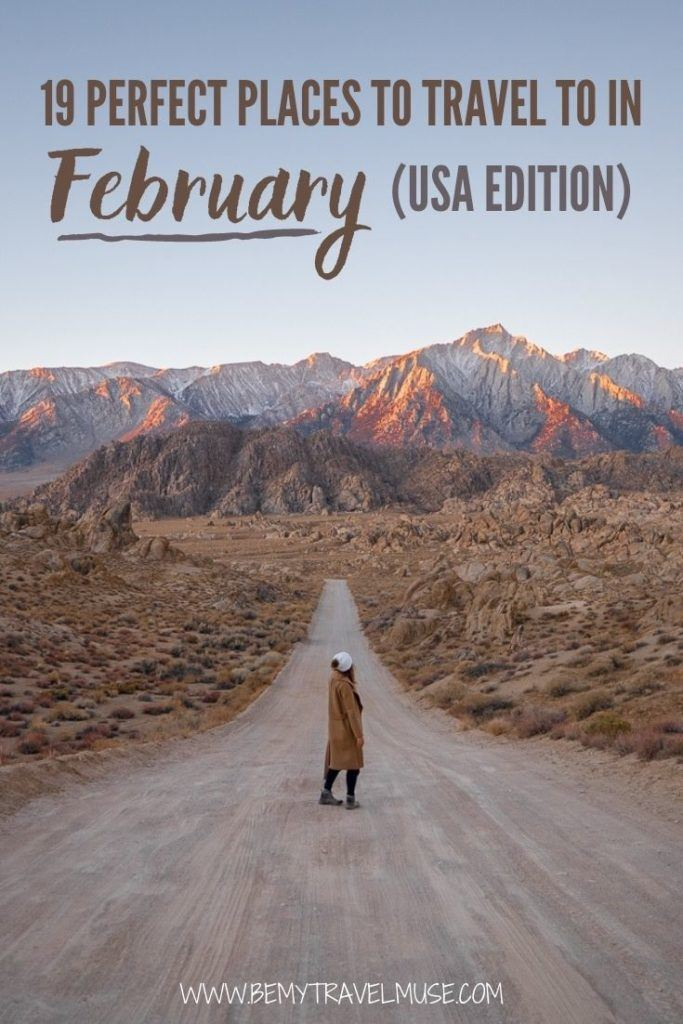 19 of the best places to travel to in February, USA edition! Where can you travel in the month of February that will give you the best experience, including weather and activities available? Click to see this epic list and plan your winter trip now!