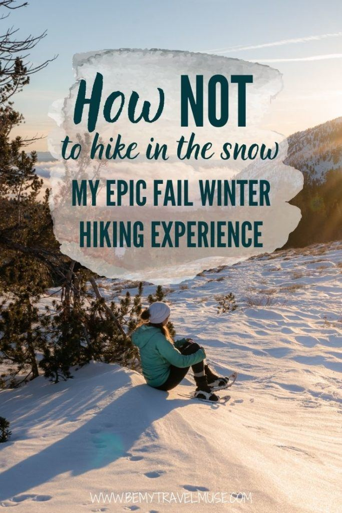 My epic fail winter hiking experience will teach you how NOT to hike in the snow! An attempt to hike Mount Rose in Reno solo ended up a failure. Click to read what happened now! #WinterHiking