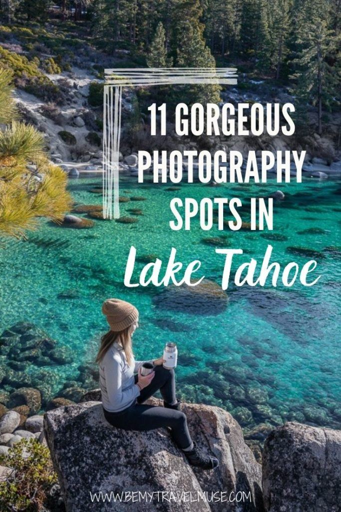 8 beautiful photography spots in Lake Tahoe all photographers should visit. I you are exploring the beautiful Lake Tahoe, make sure to stop at these 8 places as they offer the most amazing views (and photography op). Click to see the full list with best time + more insider information! #LakeTahoe