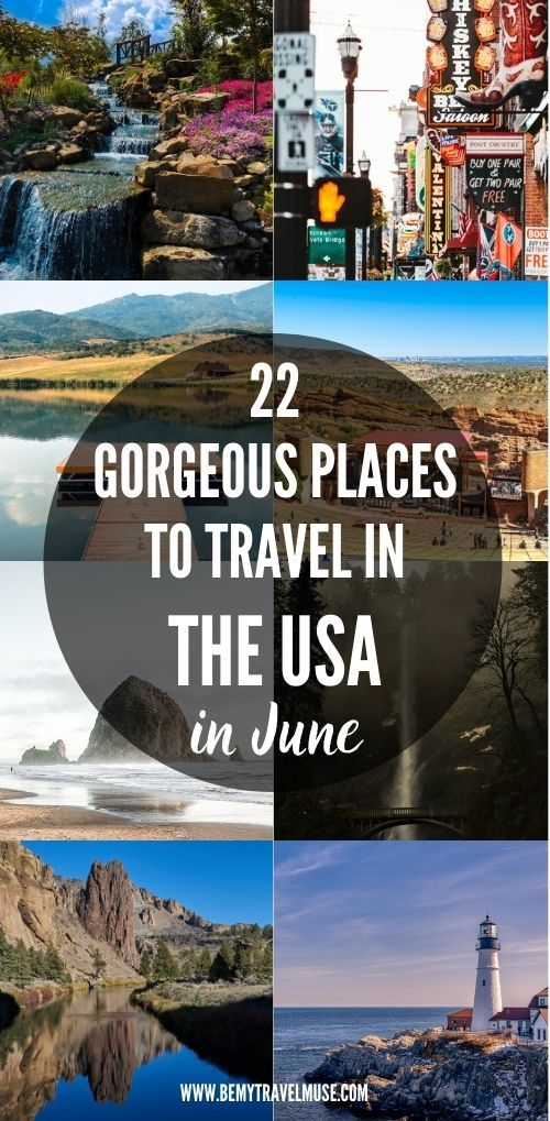 22 of the Best Places to Travel in the USA in June
