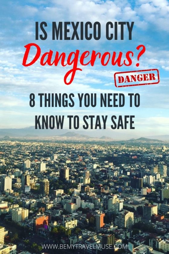 How to Stay Safe in Mexico City