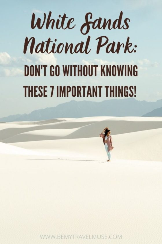 7 Essential Things to Know When Visiting White Sands National Park