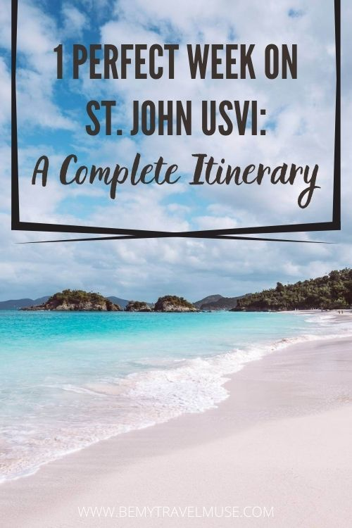 How to Spend One Glorious Week on St. John, USVI