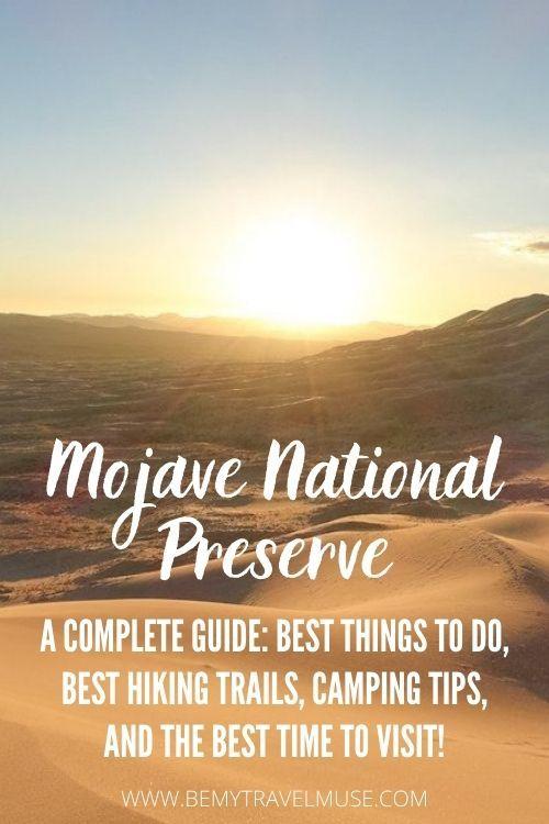 Exploring the Mojave National Preserve in California
